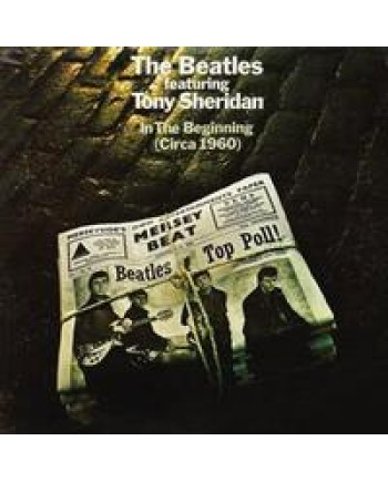 The Beatles featuring Tony Sheridan / In the Beginning