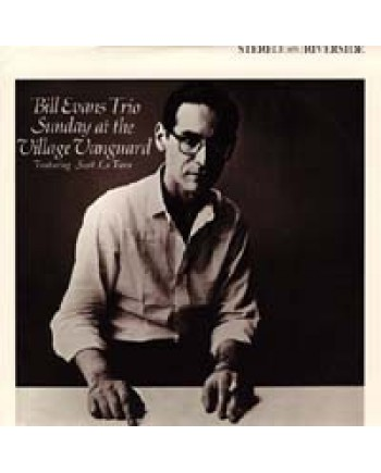 Bill Evans Trio / Sunday At The Village Vanguard