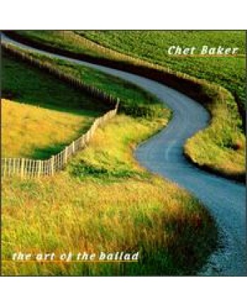 Chet Baker / The Art of the Ballad