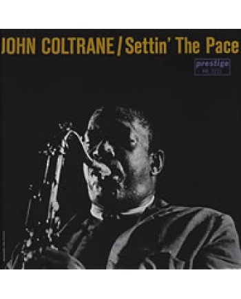 John Coltrane / Settin' The Pace