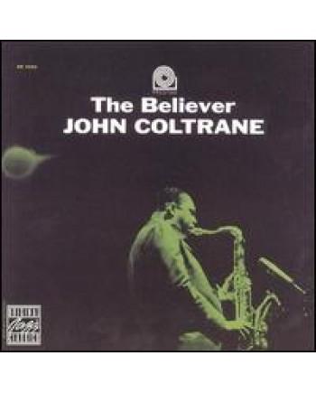John Coltrane / The Believer