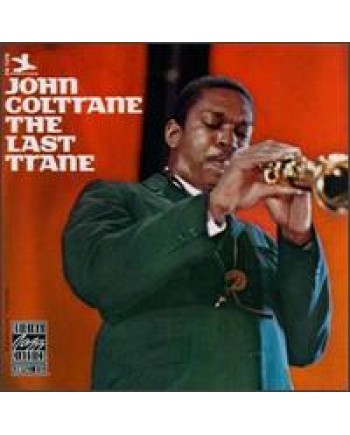John Coltrane / The Last Trane