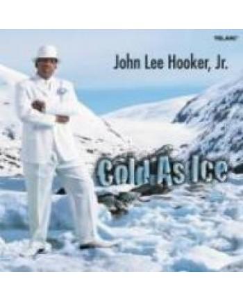 John Lee Hooker, Jr. / Cold As Ice