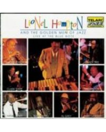Lionel Hampton And The Golden Men Of Jazz / Live At The Blue Note