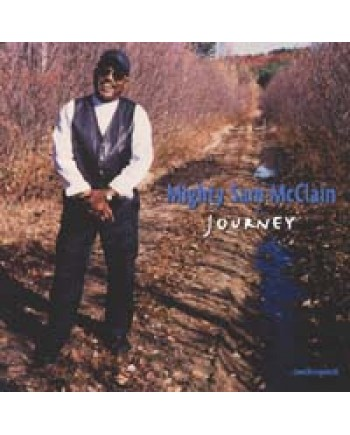 Mighty Sam McClain / Journey
