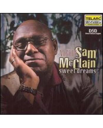Mighty Sam McClain / Sweet Dreams