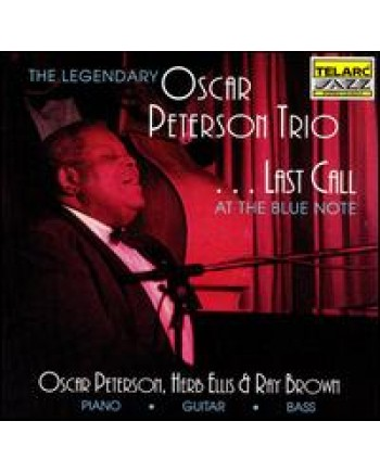 Oscar Peterson Trio....Last Call at The Blue Note