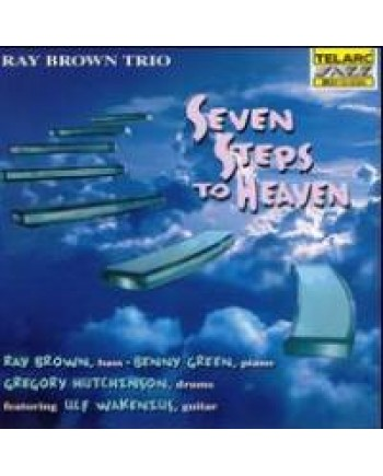 Ray Brown Trio / Seven Steps To Heaven