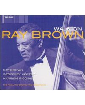 Ray Brown / Walk On