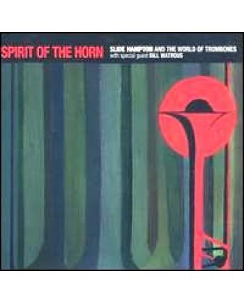Slide Hampton / Spirit Of The Horn