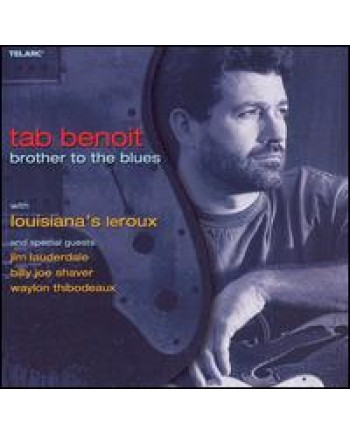 Tab Benoit / Brother To The Blues