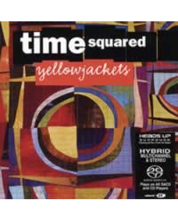 Yellowjackets / Time Squared-cd