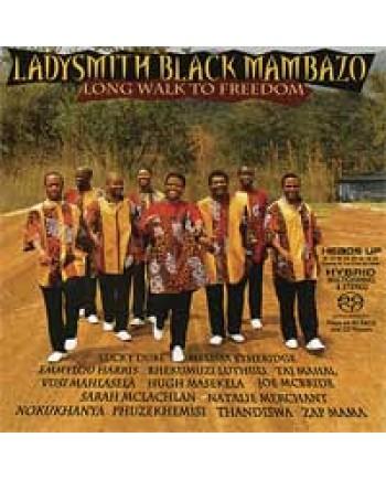 Ladysmith Black Mambazo / Long Walk To Freedom