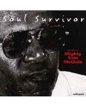 Mighty Sam McClain / Soul Survivor