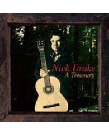 Nick Drake / A Treasury