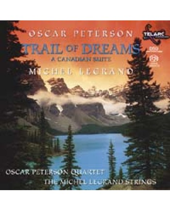 Michel Legrand - Oscar Peterson / Trail Of Dreams - A Canadian Suite