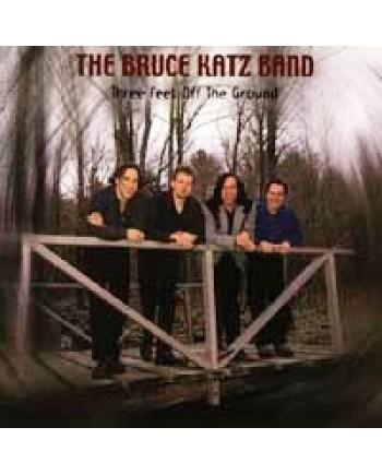 Bruce Katz Band / Three Feet To The Ground